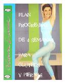 Plan de 4 semanas para glúteos y piernas
